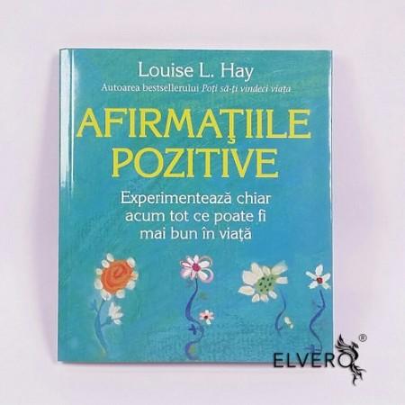Afirmațiile pozitive, Louise L. Hay