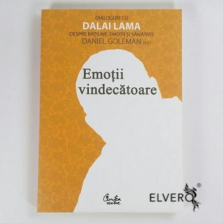 Emoții vindecătoare, Dialoguri cu Dalai Lama despre rațiune, emoții și sănătate, Daniel Goleman