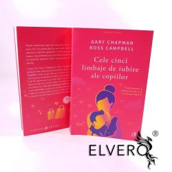 Cele cinci limbaje de iubire ale copiilor, Gary Chapman si Ross Campbell