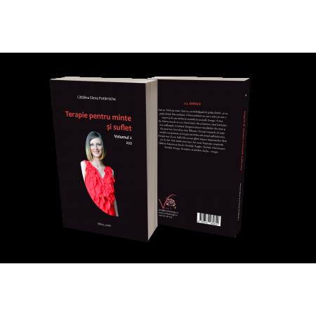 Terapie pentru minte şi suflet – Volumul 2, autor Catălina Elena Potârniche